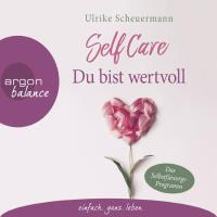 Self Care [4CDs] Scheuermann, Ulrike