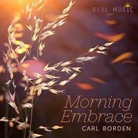 Morning Embrace [CD] Borden, Carl