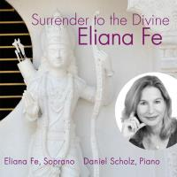 Surrender To The Divine [CD] Fe, Eliana
