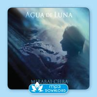 Agua de Luna [MP3 Download] Mirabai Ceiba