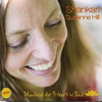 Mantras for Heart'n'Soul [CD] Shankari - Susanne Hill