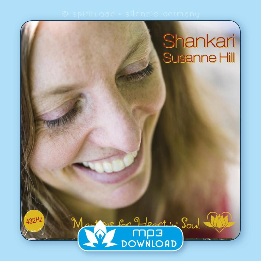 Mantras for Heart'n'Soul [mp3 Download] Shankari Susanne Hill