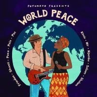 World Peace [CD] Putumayo Presents