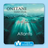 Atlantis [mp3 Download] ONITANI Seelen-Musik
