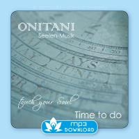 Time To Do [mp3 Download] ONITANI Seelen-Musik