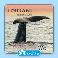 Wal [mp3 Download] ONITANI Seelen-Musik