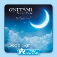 Good Night [mp3 Download] ONITANI Seelen-Musik
