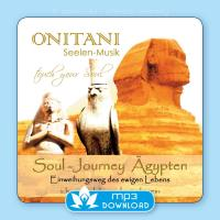 Soul Journey Ägypten [mp3 Download] ONITANI Seelen-Musik
