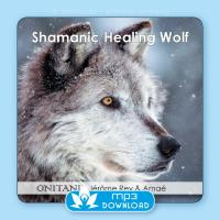 Shamanic Healing Wolf [mp3 Download] ONITANI mit Jerome & Amae