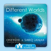 Different Worlds [mp3 Download] ONITANI Healing-Musik & Janiak, Sabio