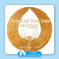 Angel By Your Side [mp3 Download] ONITANI Healing Music