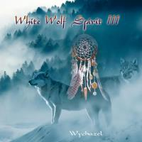 White Wolf Spirit 3 [CD] Wychazel