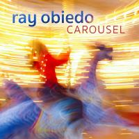 Carousel [CD] Obiedo Ray