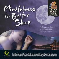 Mindfulness for Better Sleep [CD] Mind Body Soul Series (Hall, Karen)