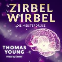 Zirbelwirbel [CD] Young, Thomas
