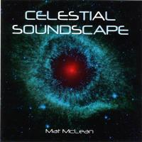 Celestial Soundscapes [CD] McLean, Mat