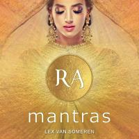 RA Mantras [CD] Someren, Lex van