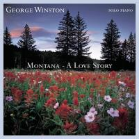 Montana - A Love Story [CD] Winston, George