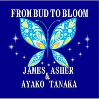 From Bud to Bloom [CD] Asher, James & Tanaka, Ayako
