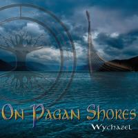 On Pagan Shores [CD] Wychazel