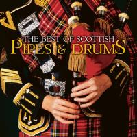 Best of Pipes and Drums [CD] V. A.
