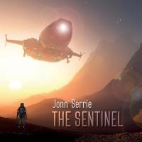 The Sentinel [CD] Serrie, Jonn