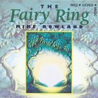 The Fairy Ring [CD] Rowland, Mike