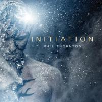 Initiation (remastered) [CD] Thornton, Phil