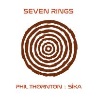 Seven Rings [CD] Thornton, Phil & Sika