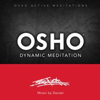 Osho Dynamic Meditation [CD] Music by Deuter