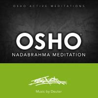 Osho Nadabrahma Meditation [CD] Music by Deuter
