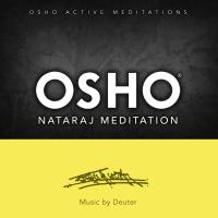 Osho Nataraj Meditation [CD] Music by Deuter