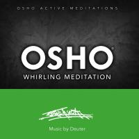Osho Whirling Meditation [CD] Music by Deuter