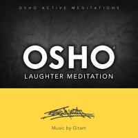 Osho Laughter Meditation [CD] Music by Gitam