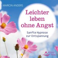 Leichter leben ohne Angst [CD] Anders, Marion
