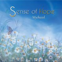 A Sense of Hope [CD] Wychazel