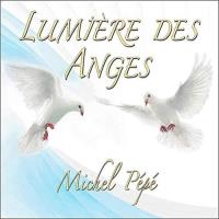 Lumiere des Anges [CD] Pepe, Michel