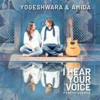 I Hear Your Voice [CD] Yogeshwara & Amida