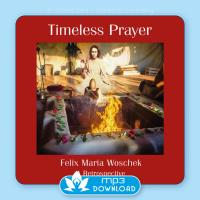 Timeless Prayer [mp3 Download] Woschek, Felix Maria