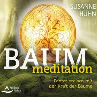 Baummeditation [CD] Hühn, Susanne