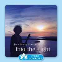 Into the Light [mp3 Download] Woschek, Felix Maria