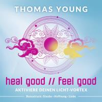 Heal Good Feel Good [CD] Young,Thomas